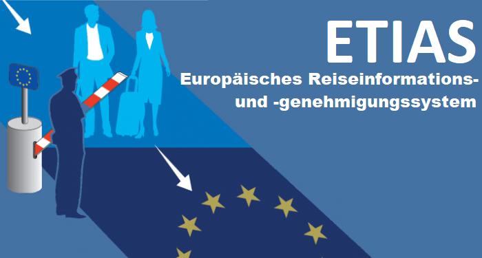 ETIAS – Europäisches Reiseinformations- und ‑genehmigungssystem