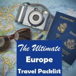 The Ultimate Europe Travel Packing List