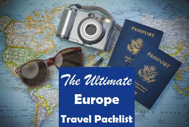 968ccc720 Europe Packing List — The Ultimate Packing Guide for Visiting Europe