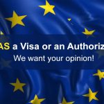 Is ETIAS a Visa or an Authorization? We want your opinion!